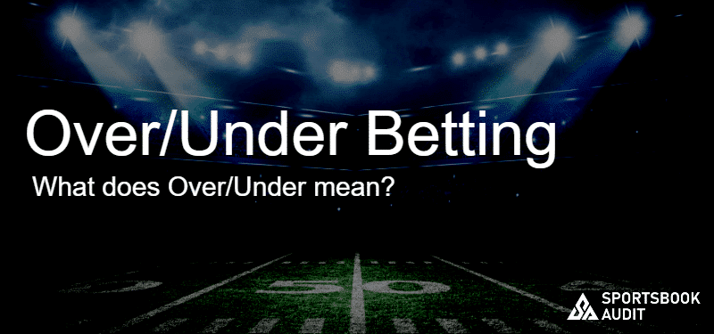Over/Under Betting