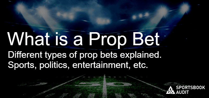 What is a Prop Bet?
